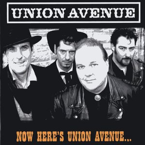 Image for 'Now Here's Union Avenue'
