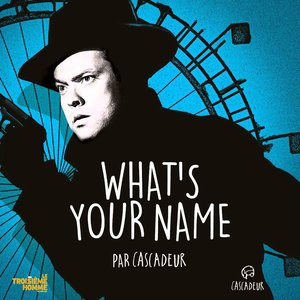 Image for 'What's Your Name'