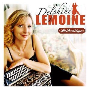 Image for 'Delphine Lemoine: Authentique'