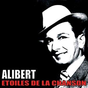 """""""Etoiles de la Chanson, Alibert""""的图片"""