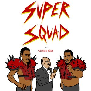 Image for 'SUPERSQUAD: by Chuck & Mike - Single'