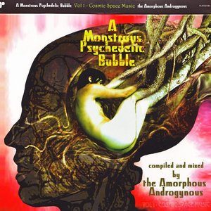 Image for 'A Monstrous Psychedelic Bubble, Volume 1: Cosmic Space Music'