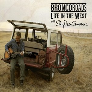 Image for 'Bronco Roads: Life in the West'