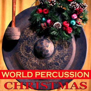 Image for 'World Percussion Christmas'