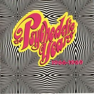 Image for 'The Psychedelic Years 1966-1969'