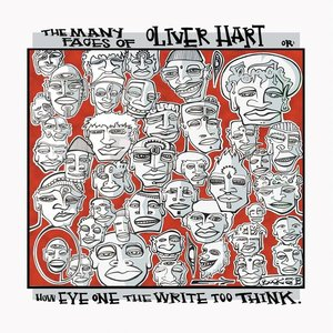 Image for 'The Many Faces of Oliver Hart or How Eye One the Write Too Think'