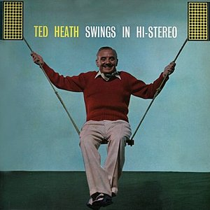 Image for 'Ted Heath Swings In Stereo'