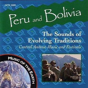 Bild för 'Peru And Bolivia - The Sounds Of Evolving Traditions'