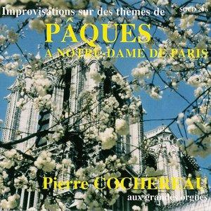 Image for 'Improvisations sur les thèmes de Pâques à Notre-Dame de Paris'
