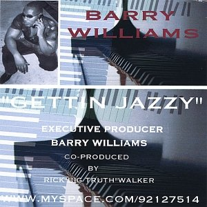 Image for 'Barry Williams Gettin Jazzy'