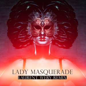 Image for 'Lady Masquerade(Laurent Wery Remix)'