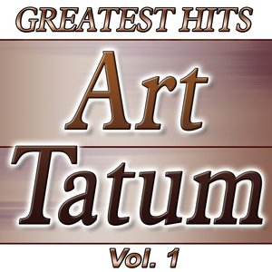 Image for 'Greatest Hits Art Tatum'