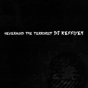 Image for 'Nevermind The Terrorist'