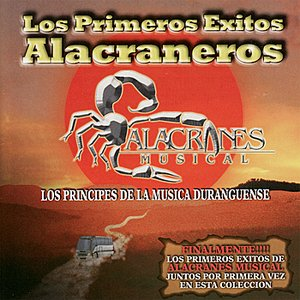 Image for 'Los Primeros Exitos Alacraneros'