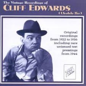 Bild für 'The Vintage Recordings of Cliff Edwards (Ukulele Ike)'