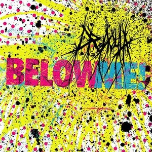 Image for 'Below Me!'