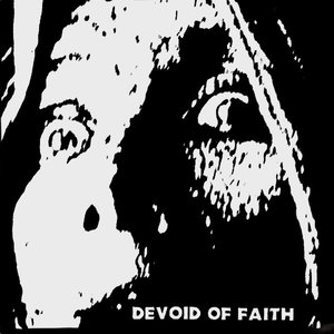 Image for 'Devoid Of Faith'