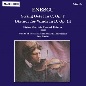 Image pour 'ENESCU: String Octet, Op. 7 / Dixtuor for Winds, Op. 14'
