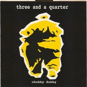 Image for 'Chubby dubby'