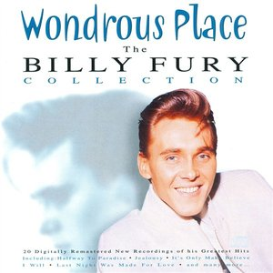 Image for 'Wondrous Place - The Billy Fury Collection'