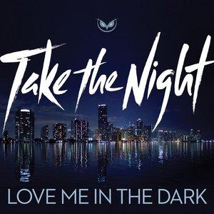 Image for 'Love Me In The Dark'