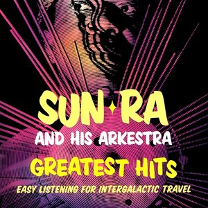Image for 'Greatest Hits: Easy Listening for Intergalactic Travel'