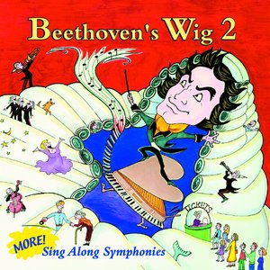 Image for 'Beethoven's Wig 2: More Sing Along Symphonies'