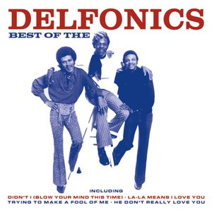 Image for 'Best Of The Delfonics'