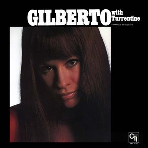 Image for 'Gilberto With Turrentine'