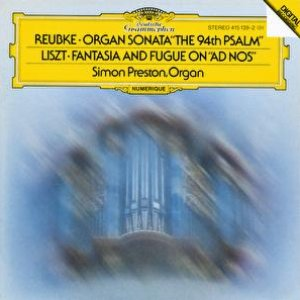 "Image for 'Reubke: The 94th Psalm / Liszt: Fantasy and Fugue on ""Ad nos, ad salutarem undam""'"