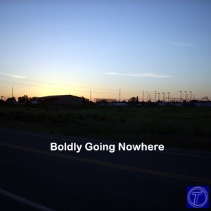 Image for 'Boldly Going Nowhere'