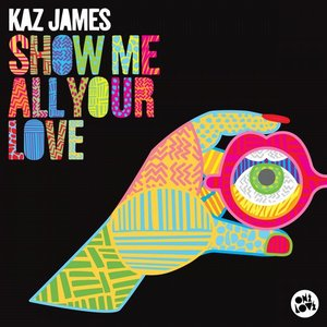 Image for 'Show Me All Your Love'