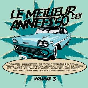 Image for 'Le meilleur des années 50, Vol. 3'