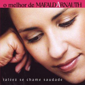 Image for 'Talvez se Chame Saudade - O Melhor de Mafalda Arnauth'