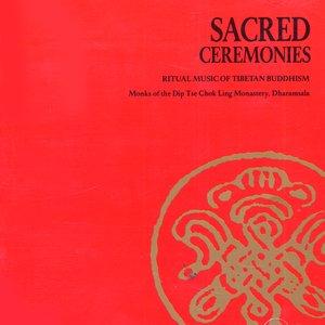 Image for 'Sacred Ceremonies, Vol. 1: Ritual Music of Tibetan Buddhism'