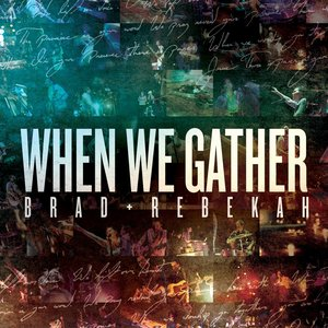 Image for 'When We Gather (Copy)'