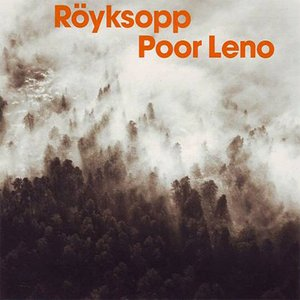 Image for 'POOR LENO (ROYKSOPP'S ISTANBUL FOREVER TAKE)'