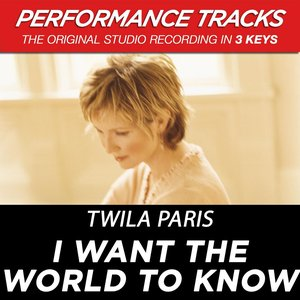 Image for 'I Want The World To Know (Performance Track In Key Of D-E With Background Vocals)'