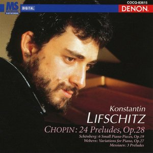Image for 'Chopin: 24 Preludes, Op. 28 and Other Selected Works'