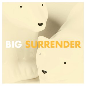 Image for 'Big Surrender'