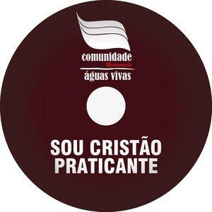 Image for 'Sou Cristão Praticante'