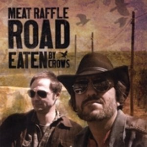 Image for 'Meat Raffle Road'