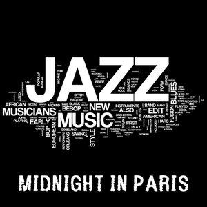 Image for 'Midnight in Paris - Jazz Music, Jazz Guitar Latin Songs and Brazilian Music'