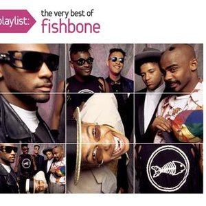 Immagine per 'Playlist: The Very Best Of Fishbone'