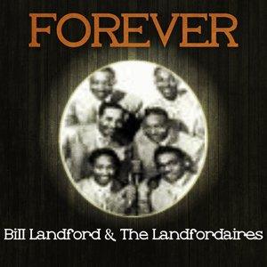 Bild für 'Forever Bill Landford & the Landfordaires'