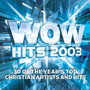 Image for 'WOW Hits 2003'