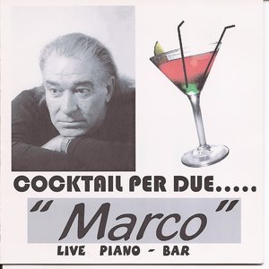 Image for 'Cocktail Per Due.....Live Piano - Bar.'