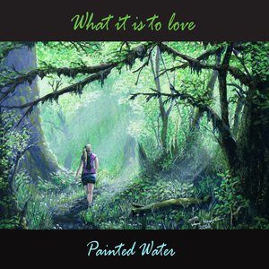 Imagen de 'What it is to love'