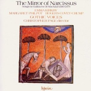 Image for 'The Mirror of Narcissus—songs by Guillaume de Machaut'
