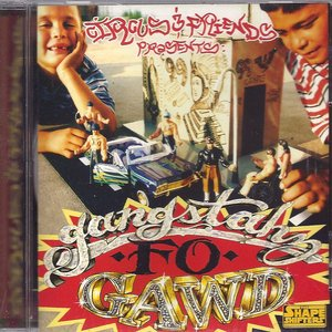 Image for 'Circus and Friends Presents: Gangstahz Fo Gawd'